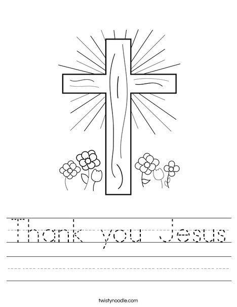 Thank You Jesus Worksheet Twisty Noodle God Kids Crafts