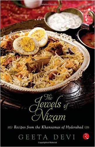 The jewels of the nizam recipes from the khansamas of hyderabad the jewels of the nizam recipes from the khansamas of hyderabad forumfinder Choice Image