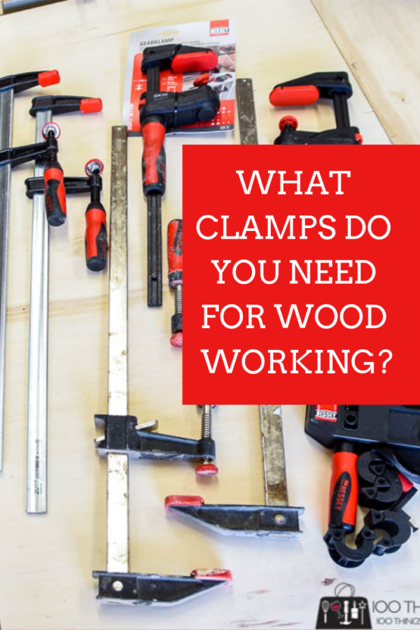 What Clamps Do You Need For Woodworking Green Woodworking Router Woodworking Woodworking