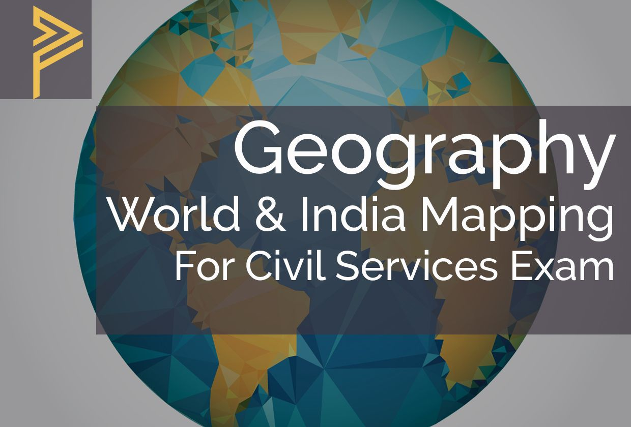 Maps for ias preparation mapping for upsc ias exam online best maps for ias preparation mapping for upsc ias exam online best upsc ias online gumiabroncs Choice Image