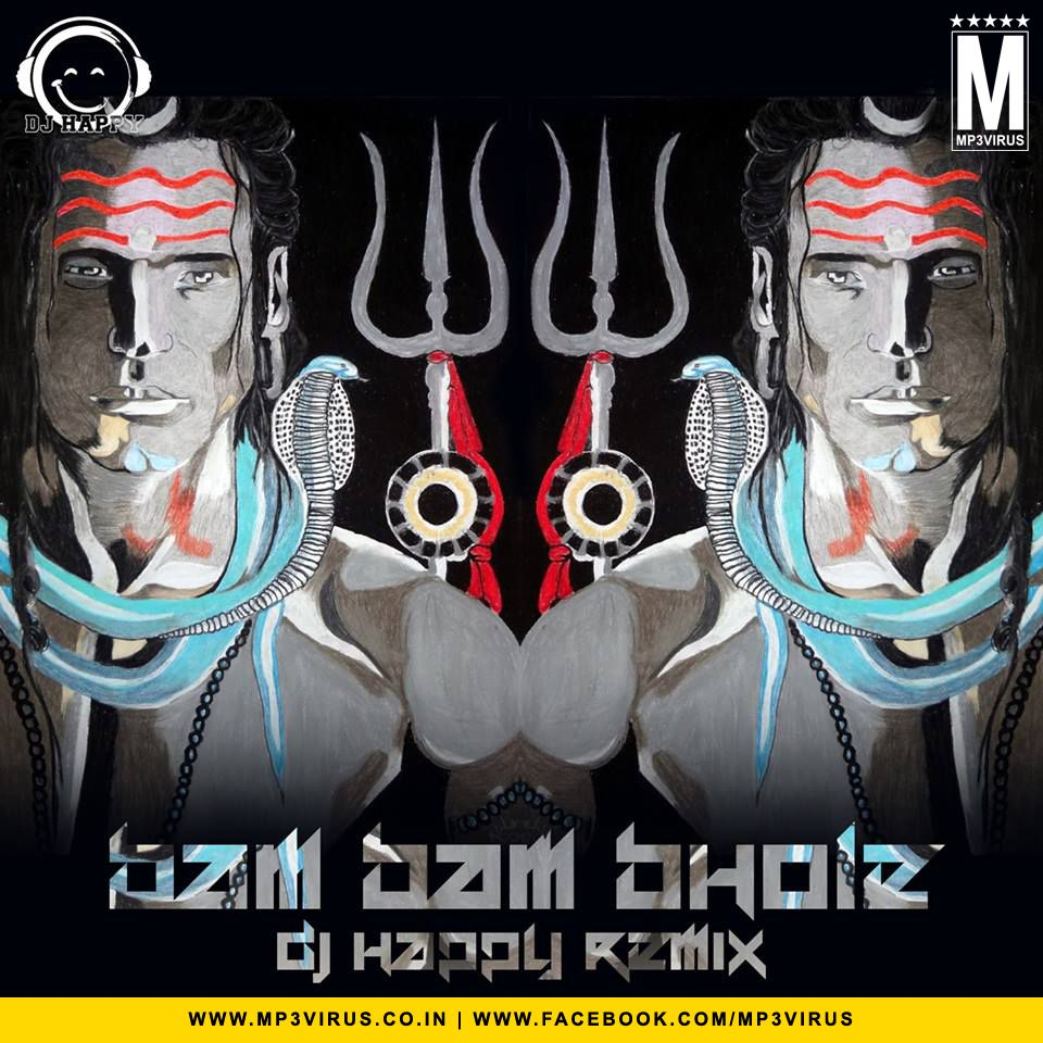 Bam Bam Bhole - DJ Happy Remix Latest Song, Bam Bam Bhole - DJ Happy