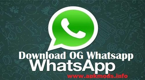 OG WhatsApp APK Download Latest Version for Android Free