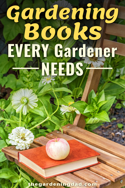 44 Best Gardening Books For Beginners 2020 The Gardening Dad In 2020 Gardening Books Gardening For Beginners Small Garden Design