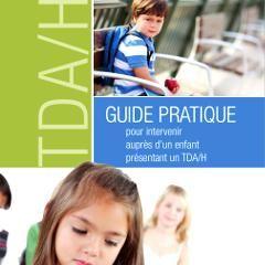 Un guide pour intervenir auprès d'un enfant présentant un TDAH