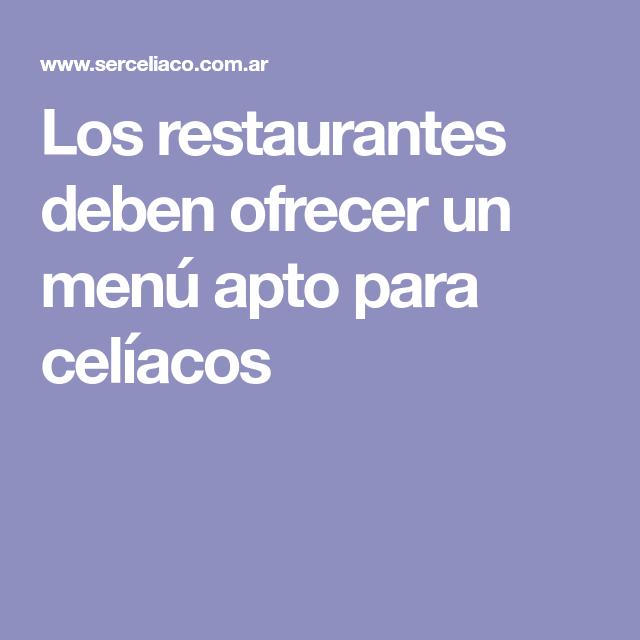 Los restaurantes deben ofrecer un menú apto para celíacos