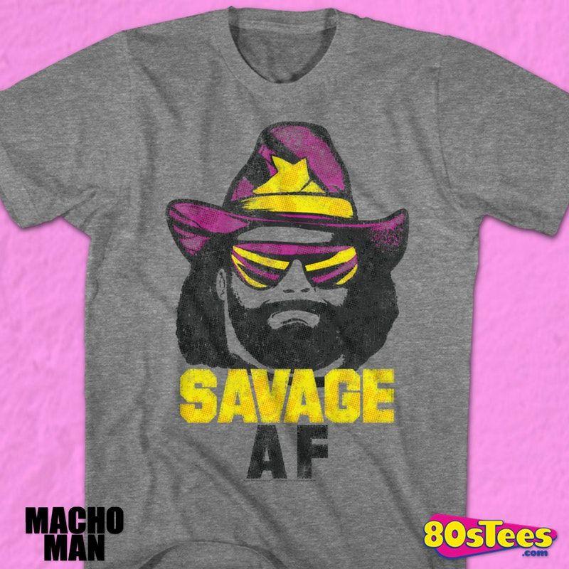 Savage Af Macho Man T Shirt Officially Licensed Macho Man Randy