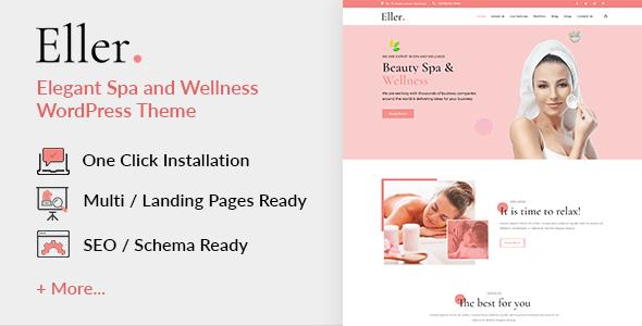 Eller -  Elegant Spa & Wellness  WordPress Theme    Eller well suited theme for Spa and Wellness cen...