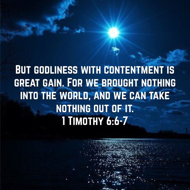 1 Timothy 6 6 7 New International Version Niv 1 Timothy 6 Godliness With Contentment 1 Timothy