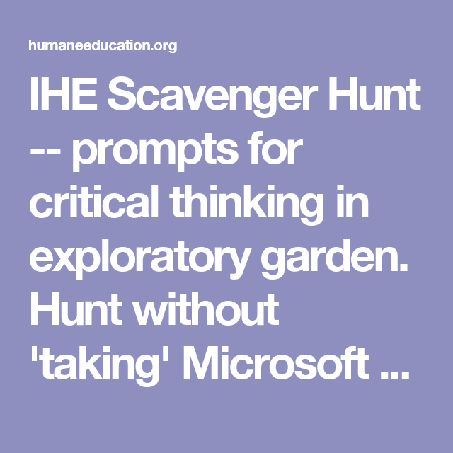IHE Scavenger Hunt -- prompts for critical thinking in exploratory garden. Hunt without 'taking' Microsoft Word - ScavHunt2013 - ScavHunt2013.pdf
