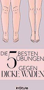 #Beinhart #besten #dicke #die #gegen #Übungen #Waden Dicke Waden: Diese fünf Übungen verhelfen dir z...