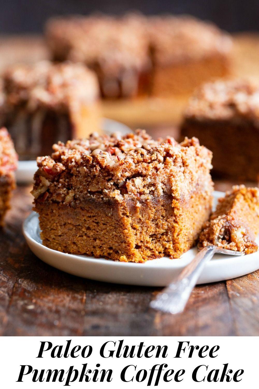 Pumpkin Coffee Cake {Paleo, GlutenFree} in 2020 Pumpkin