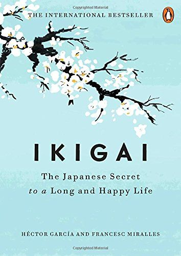 Ikigai De Hector Garcia Https Www Amazon Es Dp 0143130722 Ref