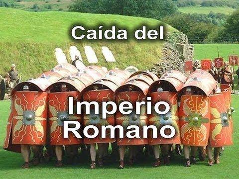 La Caida Del Imperio Romano Para Escolares Imperio Romano Romanos Imperio