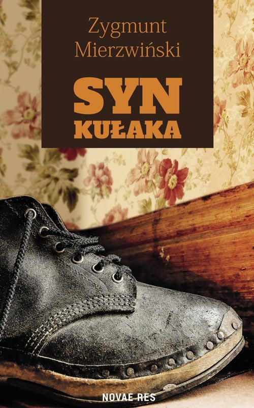 Syn Kulaka Zygmunt Mierzwinski Recenzje Ksiazek Z Kazdej Polki Moznaprzeczytac Pl Dress Shoes Men Oxford Shoes Men Dress