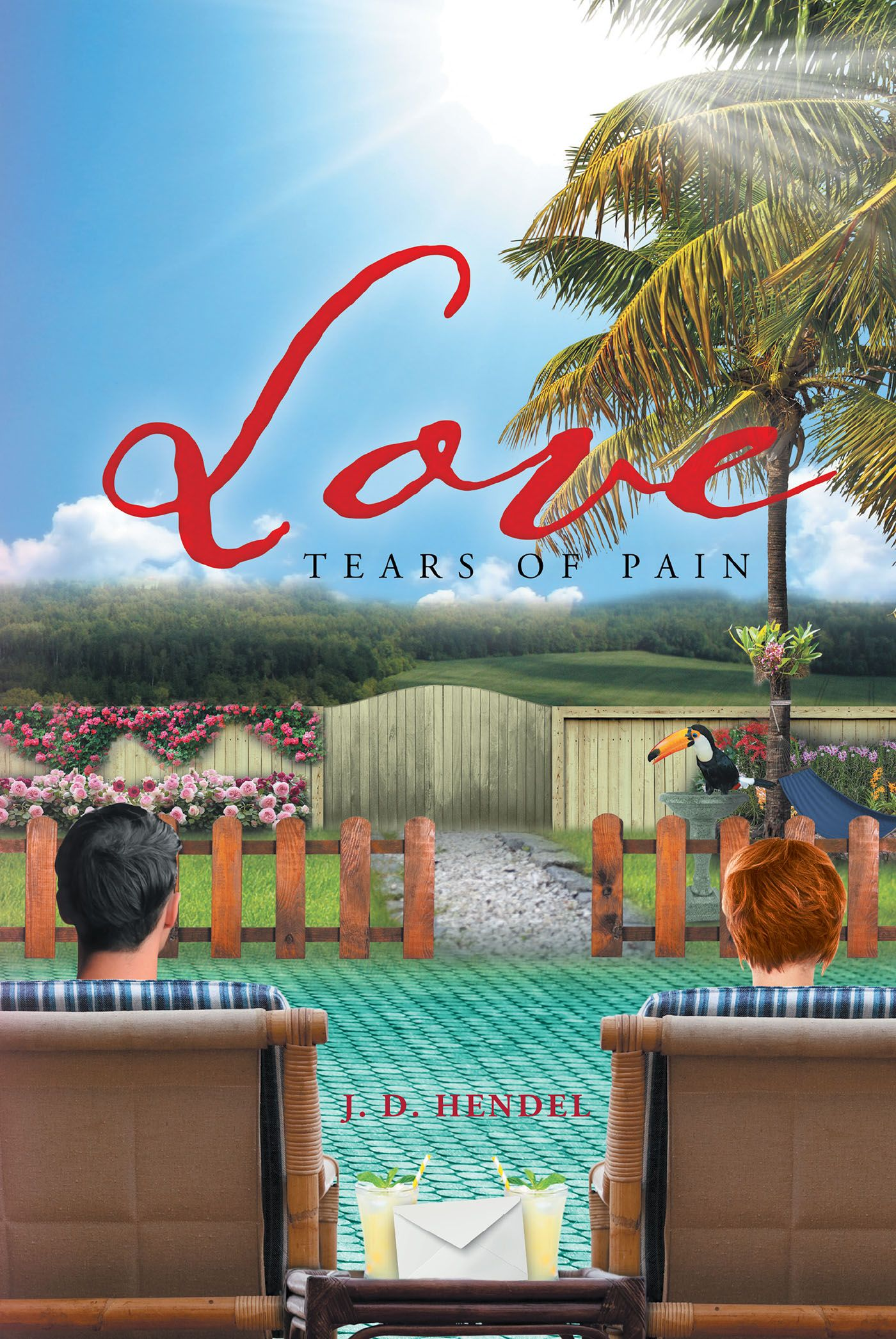 """Books   Page Publishing J.D. Hendel's new book """"Love: Tears of Pain"""" it is a gripping tale of abduction that devastates the nearly perfect life of Whitney Gonzales and her husband, Adrian."""