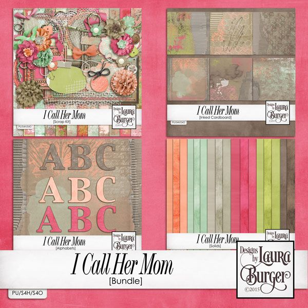 I Call Her Mom Bundle by Laura Burger