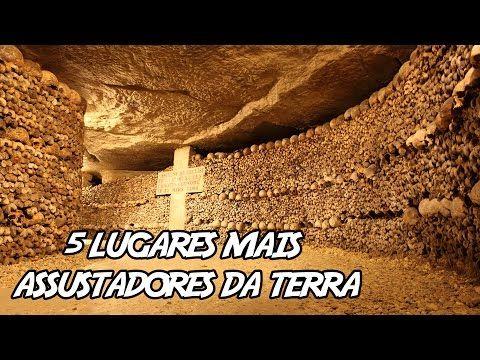 5 Lugares mais assustadores da terra - YouTube