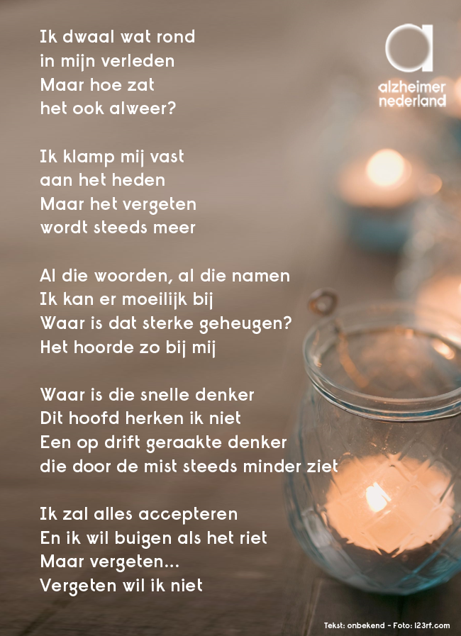 Spiksplinternieuw Vergeten wil ik niet #gedicht #alzheimer #dementie | Dementie JY-48
