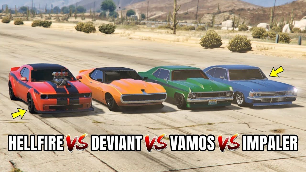 GTA 5 ONLINE : GAUNTLET HELLFIRE VS VAMOS VS IMPALER VS DEVIANT (WHICH I...  | Gta 5 online, Gta 5, Grand theft auto series