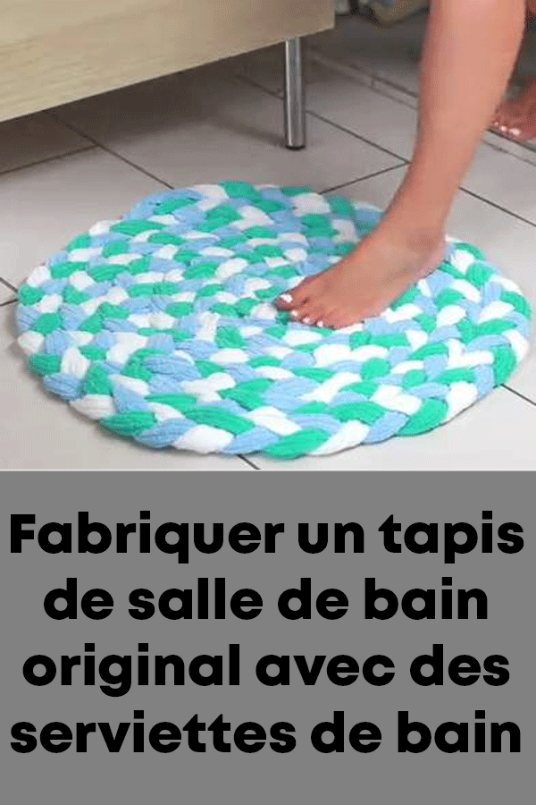 Fabriquer Un Tapis De Salle De Bain Original Avec Des Serviettes De Bain Diy Scandinavian Bathroom Bath Mat