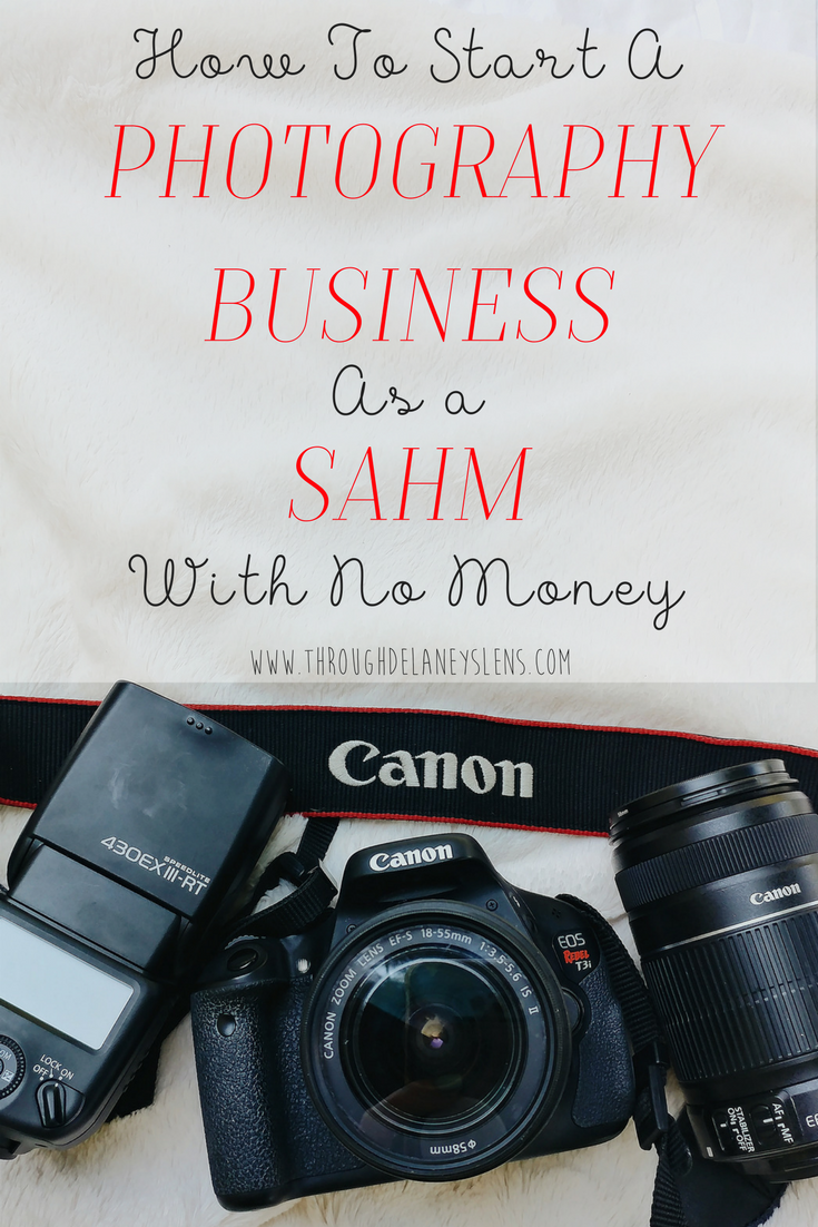 How To Start a Photography Business as a Stay-at-Home-Mom With No ...