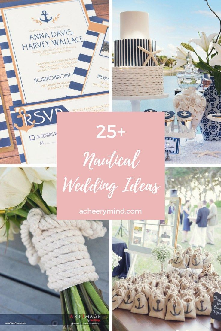 25+ Nautical Wedding Ideas | acheerymind.com