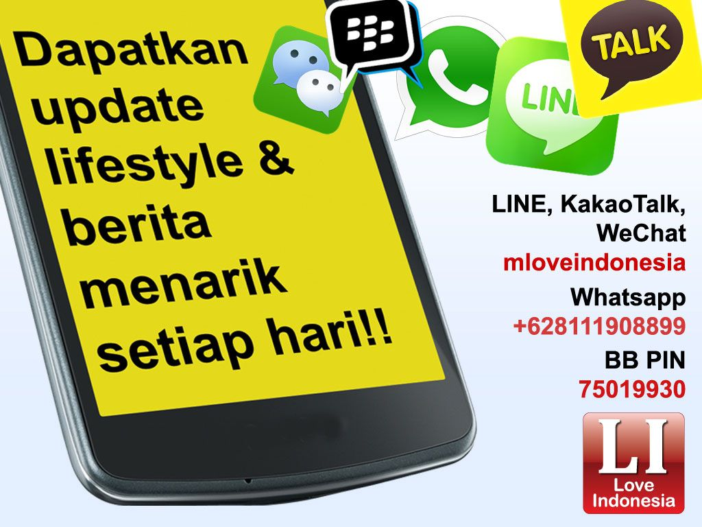 Yuk, Jadi Teman Love Indonesia di WeChat, LINE, KakaoTalk