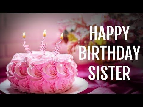 Birthday Wishes For Her Images ~ Birthday wishes for sister from sister happy birthday sister