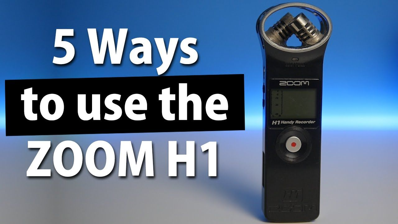5 Ways To Use The Zoom H1 Audio Recorder Recorder Music Zoom