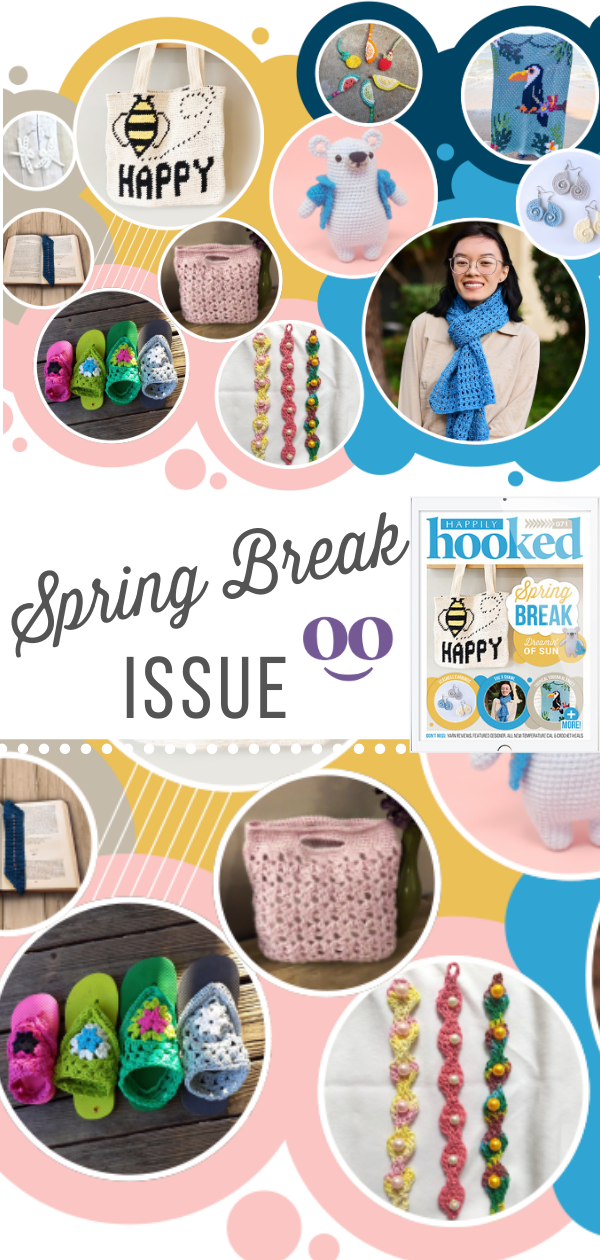 The best Spring Break Crochet Patterns in the newest issue of Happily Hooked Magazine. Get ready for spring and grab the latest issue of Happily Hooked!    #HappilyHookedMagazine  #CreativeCrochet  #CrochetforLife  #HappilyHookedBlog  #MakersLife  #MakersGonnaMake  #SpringBreakCrochetPatterns    #HappilyHookedMagazine  #Allthatglittersissue  #CrochetforLife  #HappilyHookedBlog  #MakersLife  #MakersGonnaMake  #CrochetLove
