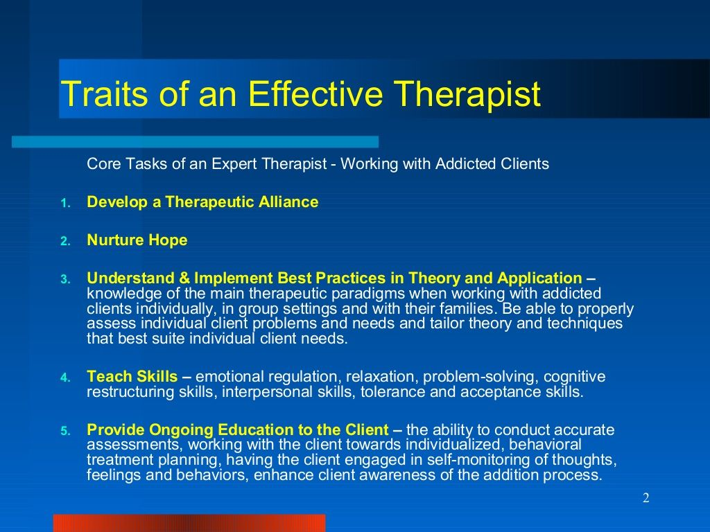2 Traits Of An Effective Therapist Core Tasks Of An Expert