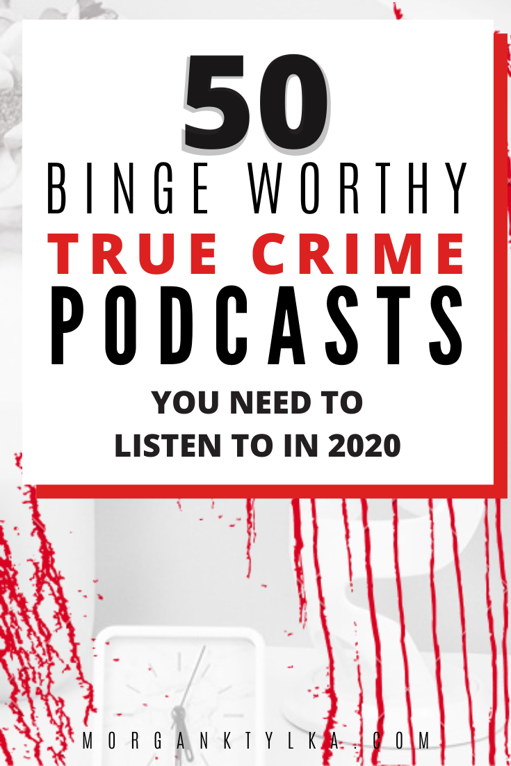 The Best True Crime Podcasts in 2020 Ultimate List in