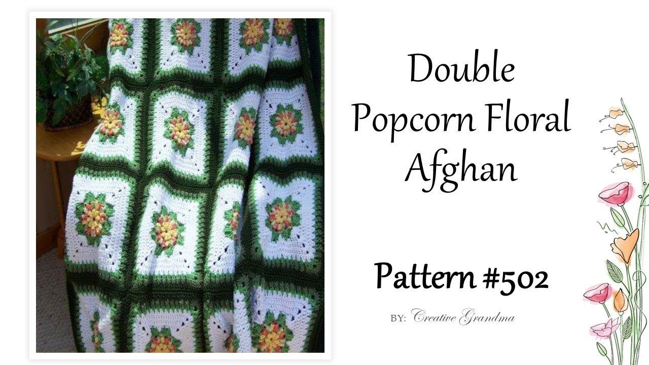 Double Popcorn Floral Afghan Block Tutorial - FREE PATTERN ...