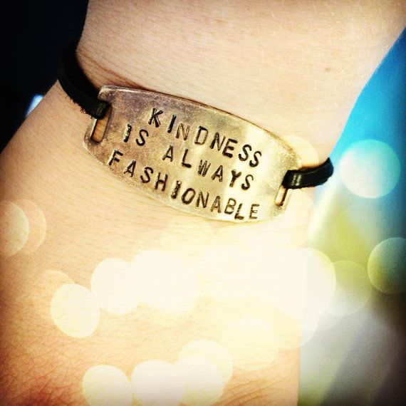 Kindness is Always Fashionable! Order this bracelet from my Etsy shop! etsy.com/shop/leahhopemancuso