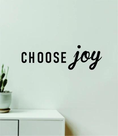Choose Joy Quote Wall Decal Sticker Vinyl Art Decor Bedroom Room Boy Girl Inspirational Motivational School Nursery Baby Mom Family Good Vibes