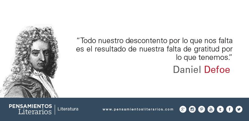 Daniel Defoe Sobre La Falta De Gratitud Del Hombre