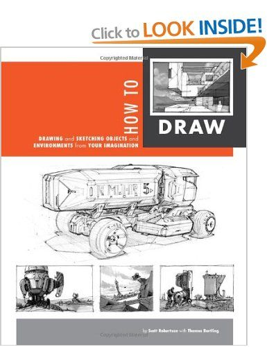 How To Draw: Drawing and Sketching Objects and Environments from Your Imagination: Amazon.co.uk