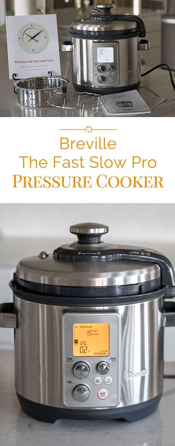 Breville The Fast Slow Pro Pressure Cooker Fast Slow Cooker Recipes Breville Pressure Cooker Cooker