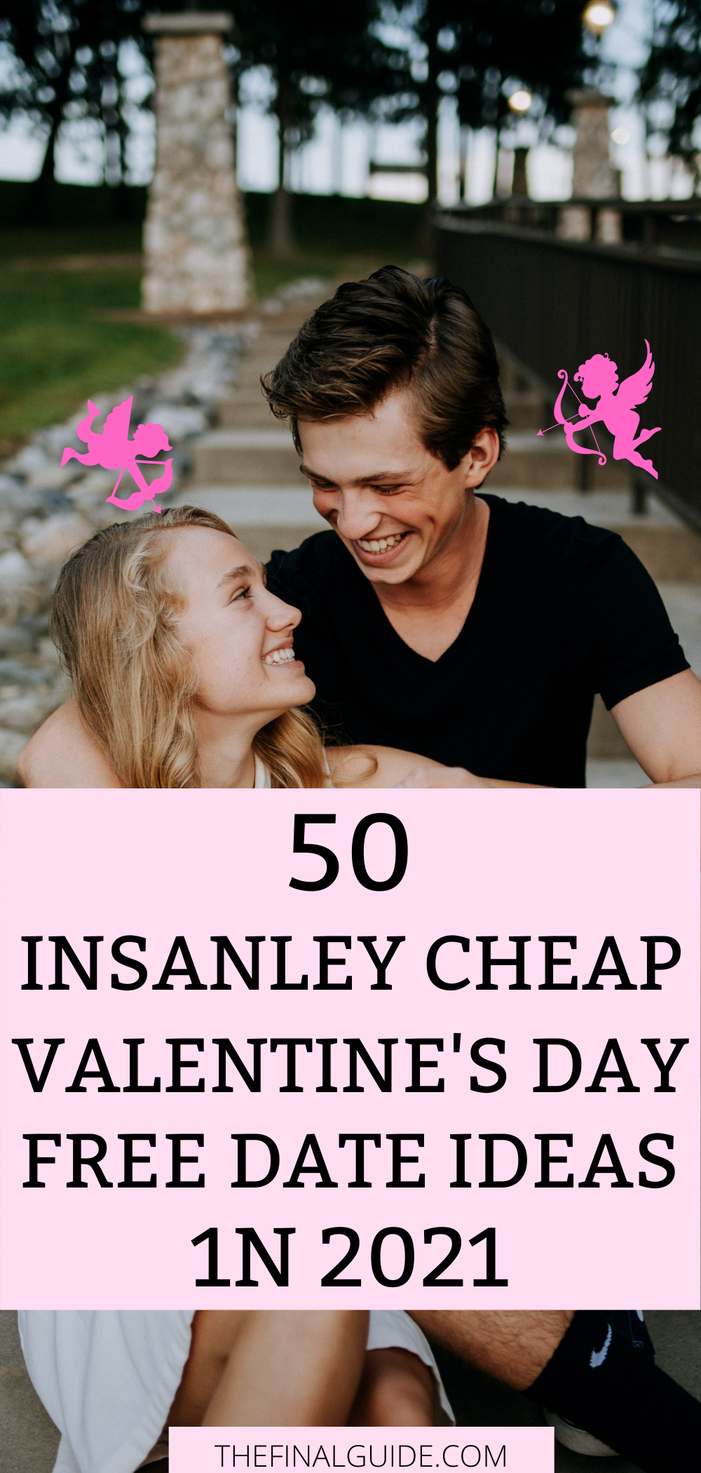 50 Insanley Cheap Valentine S Day Free Date Ideas In 2021 In 2021 Cheap Valentine Day Date Ideas Free Date Ideas