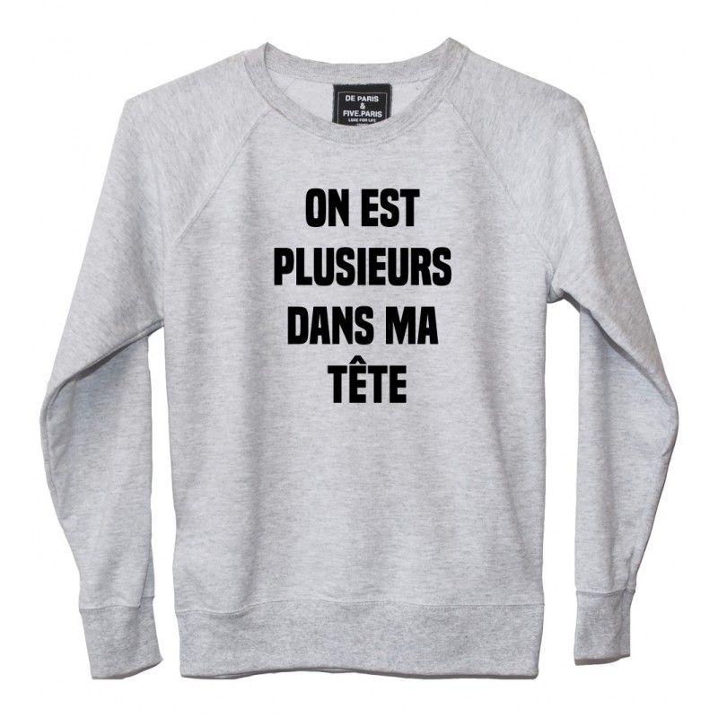 Sweat femme ON EST PLUSIEURS DANS MA TÊT   tête de noeud   Pinterest ... 1ededadd5879