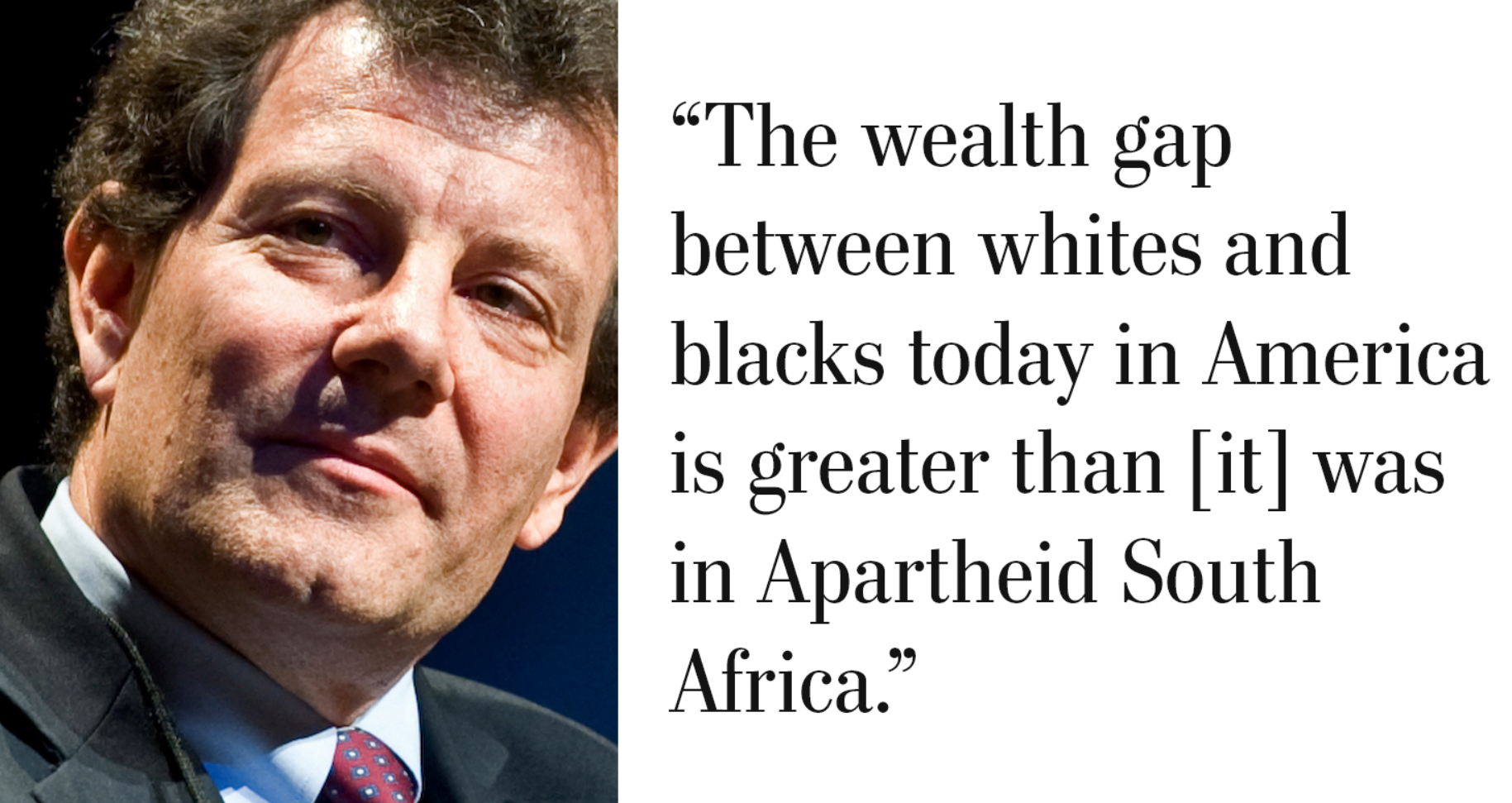 Nicholas Kristof On What Whites Just Don T Get About Racial Inequality Inequality Quotes Racial Inequality