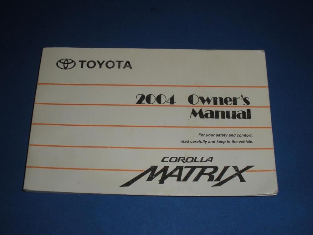 2004 toyota corolla matrix owners manual book guide owners manuals rh pinterest co uk 2014 toyota corolla owners manual 2004 toyota corolla owners manual free download