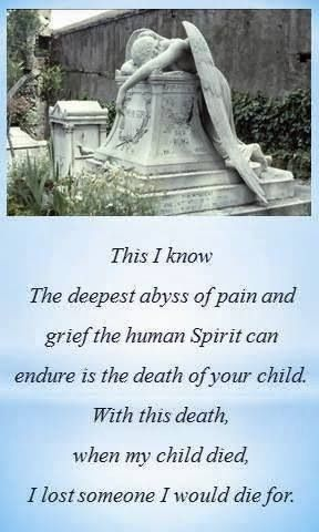 The Death Of A Childthis Is So True In Loving Memory Of