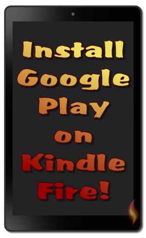 695092870133fe1de5bfee2f9d79f7a3 - How To Get Google Play Services On Amazon Fire