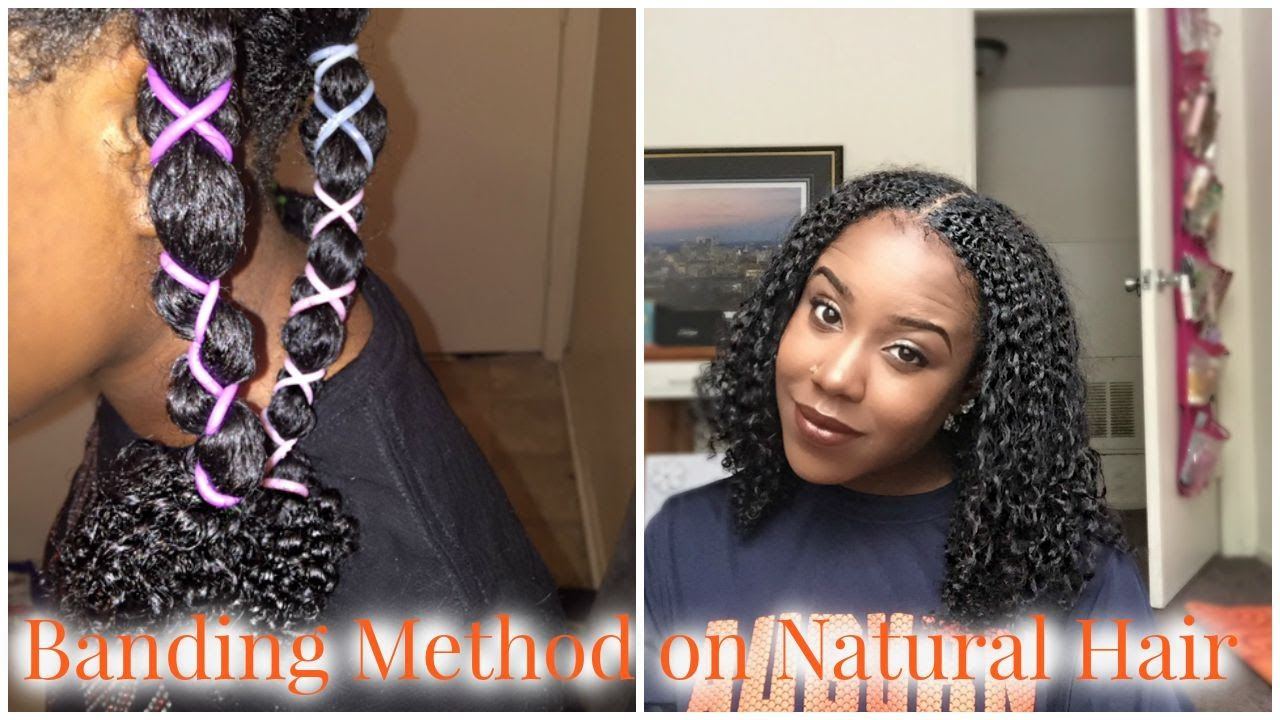 Banding Method On Natural Hair How To Stretch A Wash And Go