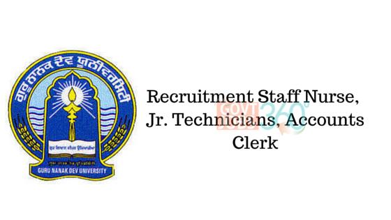 Guru Nanak Dev University: Staff Nurse, Jr. Technicians, Accounts Clerk