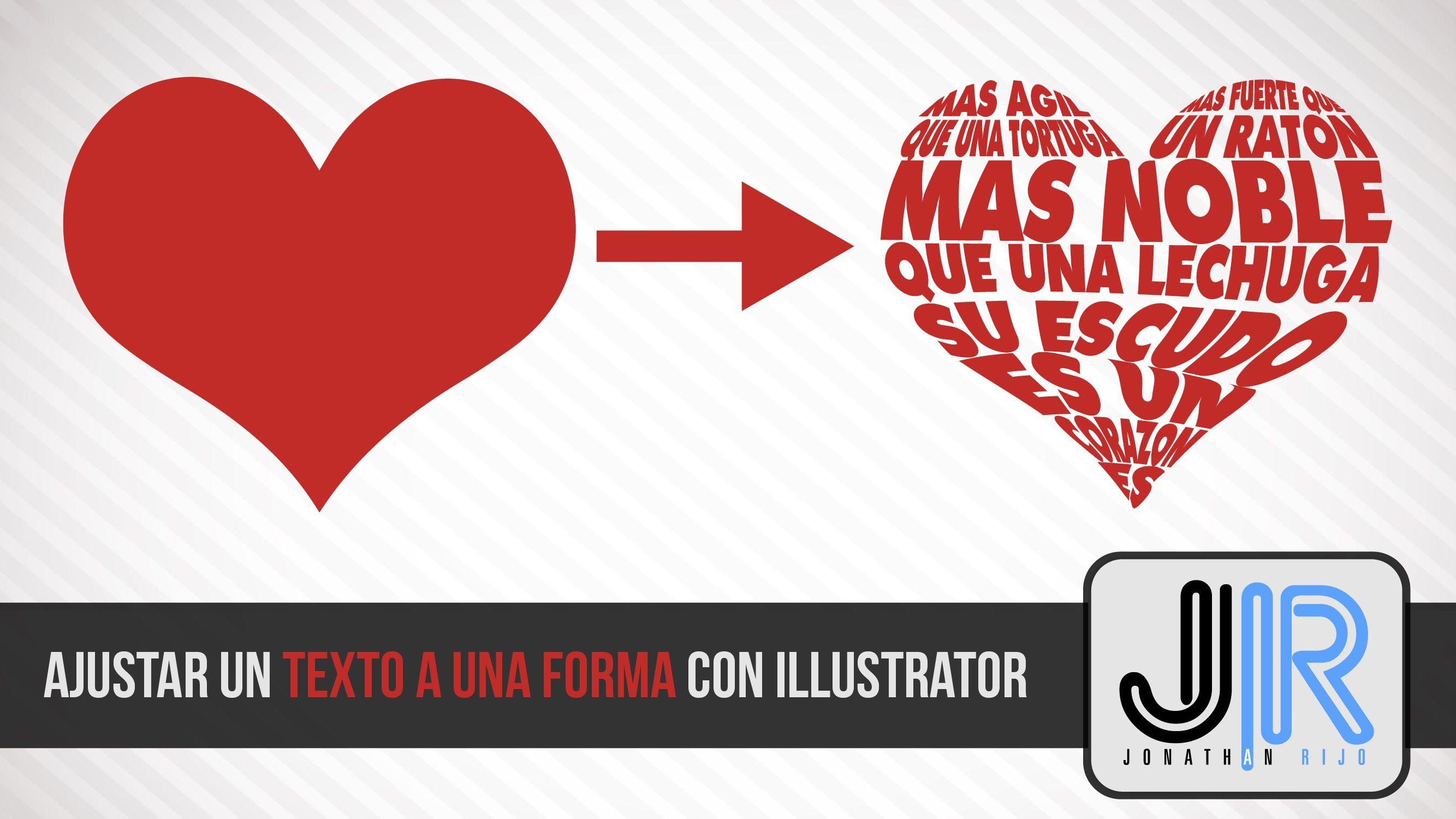 Como Ajustar Un Texto A Una Forma Con Illustrator Jonathanrijo Com Tutoriales De Ilustrador Textos Consejos De Diseño Gráfico