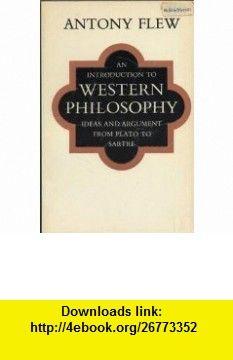 An introduction to western philosophy antony flew asin an introduction to western philosophy antony flew asin b000nwnb4w tutorials fandeluxe Gallery