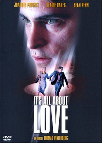 Its All About Love 2003 Claire Danes Films Movie List
