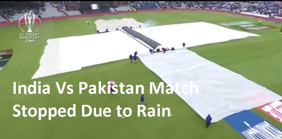 India Vs Pakistan Cwc 2019 Match Stopped Due To Rain Cwc2019 India Pakistan India Vs Pakistan Live Cricket Online Live Cricket